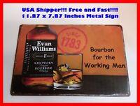 Evan Williams Bourbon Whiskey Working Man Cave DECOR Metal Tin SIGN Bar GARAGE