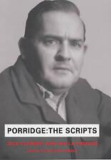 Porridge Scripts by Richard Webber, Ian La Frenais, Dick Clement (Hardback).