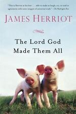 The Lord God Made Them All (All Creatures Great and Small), Herriot, James, Acce