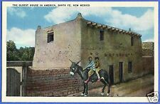 THE OLDEST HOUSE IN AMERICA, SANTA FE, NM, OLD UNCIRCULATED POSTCARD, VERY NICE