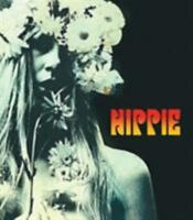 Hippie by Barry Miles 2005, Paperback Hippy 1960s Flower Child