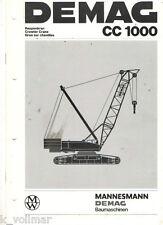 Demag Baumaschinen CC 1000  Raupenkran Technische Daten     Prospekt