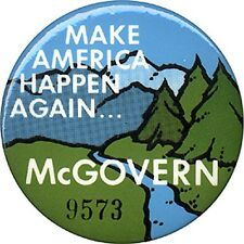 1972 George McGovern MAKE AMERICA HAPPEN AGAIN Serial #'d Button (4801)