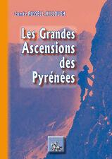 Les grandes Ascensions des Pyrénées - Comte Russell-Killough