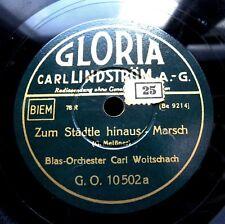 1497/ CARL WOITSCHACH-Zum Städtle hinaus-Mit klingendem ..Marsch-78rpm Schellack