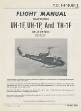 BELL UH-1F, UH-1P and TH-1F HELICOPTERS - FLIGHT MANUAL / T.O. 1H-1(U)F-1 / 1971