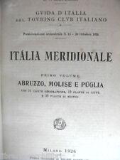 GUIDA D ITALIA DEL TOURING CLUB ITALIANO MERIDIONALE Abruzzo Molise Puglia 1926