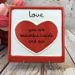 Love Valentine Gift Plaque w. Stand You Are Beautiful Inside & Out Russ Berrie