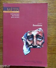 ANTHROPOLOGIE DES MONDES GRECS ANCIENS REVUE  MÉTIS SPÉCIAL DOSSIER ÉMOTION