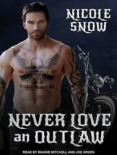 Deadly Pistols MC Romance (Outlaw Love): Never Love an Outlaw 1 by Nicole...