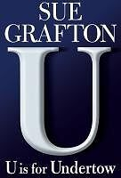 U is for Undertow: A Kinsey Millhone Novel by Sue Grafton