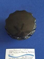 Gauge Plate Knob For Hobart Saw Model 5213 Ref. M77514
