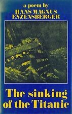 "Sinking of the ""Titanic"" by Enzensberger, Hans Magnus"