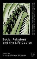 Social Relations And The Life Course (critical Perspectives In Art History): ...