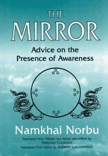 The Mirror: Advice on the Presence of Awareness, Norbu, Namkhai, New Book