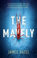 The Mayfly: The chilling thriller that will get , Hazel, James, New