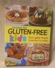 RECIPES FOR GLUTEN-FREE KIDS Fun Eats from Breakfast to Treats MINT