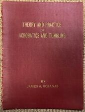 Vintage 1947 Theory & Practice of Acrobatics & Tumbling, by James Rozanas 1st Ed