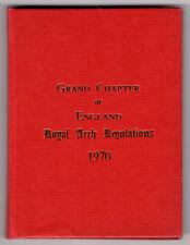 """Grand Chapter of England Royal Arch Regulation"" 1972 hardback"