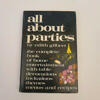 "VINTAGE 1st Edition ""All About Parties"" by Edith Gilbert  (Hardcover, 1968)"