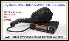 **BRAND NEW** Crystal DB477E UHF 80 Channel Radio 5 Watt 12/24V Duplex 2-Way CB