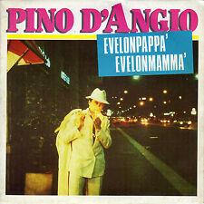 PINO D'ANGIO EVELONPAPPA' EVELONMAMMA / I TABACCAI FRENCH 45 SINGLE