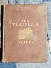 1893 The Trapper's Guide book By S. Newhouse Traps Trapping Oneida Community Fur
