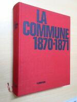 GEORGES BOURGIN- LA GUERRE DE 1870 1871 ET LA COMMUNE -1971-ED FLAMMARION