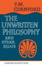 Unwritten Philosophy and Other Essays by Francis Macdonald Cornford (1967,...