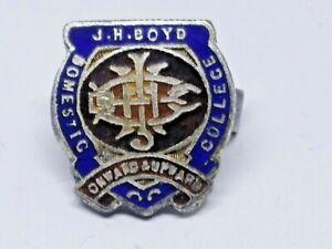 J H BOYD DOMESTIC COLLEGE SCHOOL BADGE / PIN