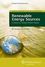 Renewable Energy Sources : A Chance to Combat Climate Change by Clarisse...