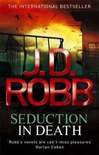 Seduction In Death: The In Death Series: Book 13 by J. D. Robb | Paperback Book