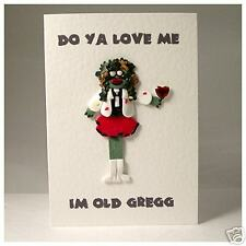 mighty boosh old gregg card birthday valentine card cute I'm  old gregg