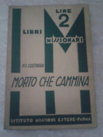 P. S. Cultrera - MORTO CHE CAMMINA - 1937 - Istituto Missioni Estere