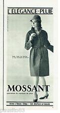 PUBLICITE ADVERTISING 115  1964  MOSSANT manteau imperméable femme ELEGANCE-PLUI