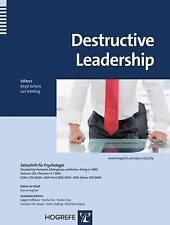 Destructive Leadership a topical issue of the Zeitschrift fuer Psychologie (Zeit