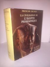 La civilisation de l'Égypte pharaonique par François Daumas
