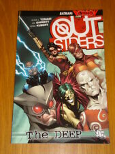 OUTSIDERS THE DEEP DC COMICS BATMAN REBORN PETER J TOMASI < 9781401225025
