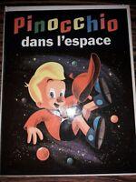 """Livre rare """" Pinocchio dans l espace """"Dargaud éditeur 1965."""