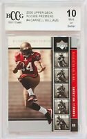 CARNELL WILLIAMS 2005 UPPER DECK ROOKIE CARD #4 BCCG GRADED MINT 10 BUCCANEERS