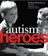 Autism Heroes: Portraits of Families Meeting the Challenge-ExLibrary