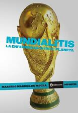 MUNDIALITIS - Stories of the World Cups - Soccer Book 2010