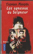 Yasmina Khadra - Les agneaux du seigneur - Algérie, thriller