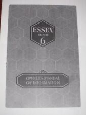 1932 ESSEX Super 6, illustrated Owner Manual, PHOTOCOPY