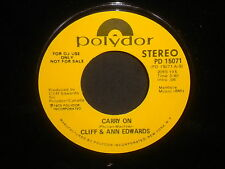 "Cliff & Ann Edwards ""Carry On"" 45 SIngle PROMO MONO/STEREO"