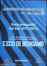 CAMPIONATO DI CALCIO SERIE A 2011/2012=IL CALENDARIO DELLE 38 GIORNATE=