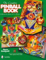 Complete Pinball Book : Collecting the Game and Its History, Hardcover by Ros...