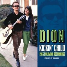 Kickin Child: Lost Columbia Album 1965 - Dion (2017, CD NEUF)
