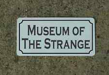 MUSEUM OF THE STRANGE Vintage Style Metal Sign Macabre Goth Zombie Quackery