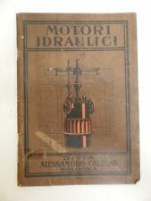 Motori idraulici costruiti dalla ditta Alessandro Calzoni Bologna Gennaio 1907